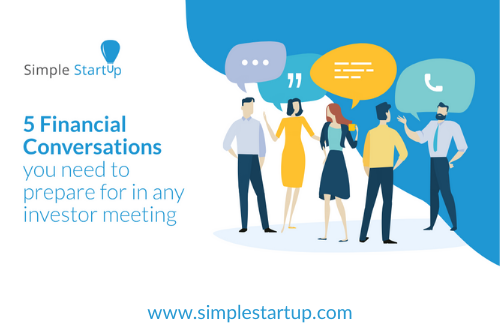 5 Financial Conversations you Need to Prepare for in Any Investor Meeting